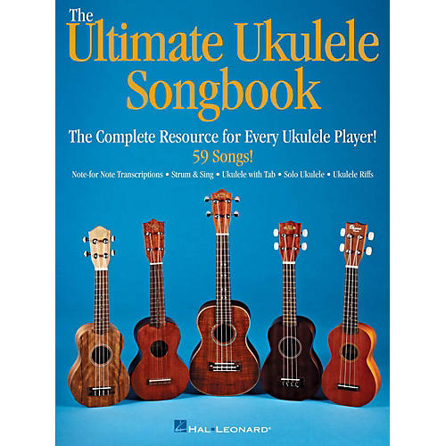 Ultimate Ukulele Songbook The Complete Resource For Every Uke