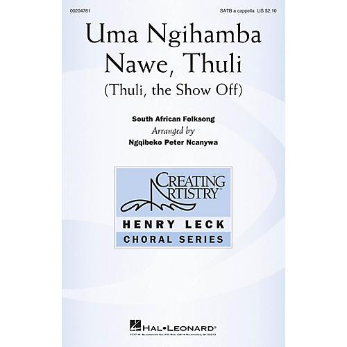 Hal Leonard Uma Ngihamba Nawe, Thuli (Thuli, the Show-Off) SATB a cappella arranged by Ngqibeko Peter Ncanywa thumbnail