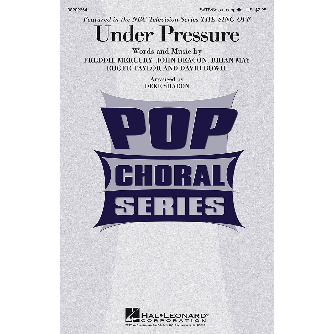 Hal Leonard Under Pressure (from NBC's The Sing-Off) SATB and Solo A Cappella by David Bowie arranged by Deke Sharon thumbnail