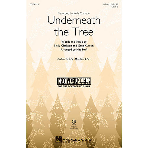 Hal Leonard Underneath the Tree (Discovery Level 2) 2-Part arranged by Mac Huff thumbnail