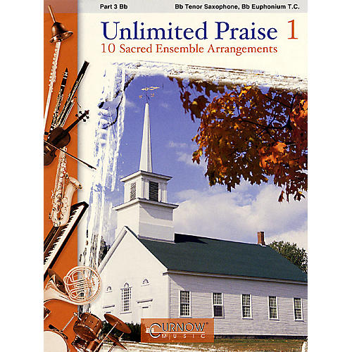 Curnow Music Unlimited Praise (Part 3 - Bb Instruments) Concert Band Level 2-4 thumbnail