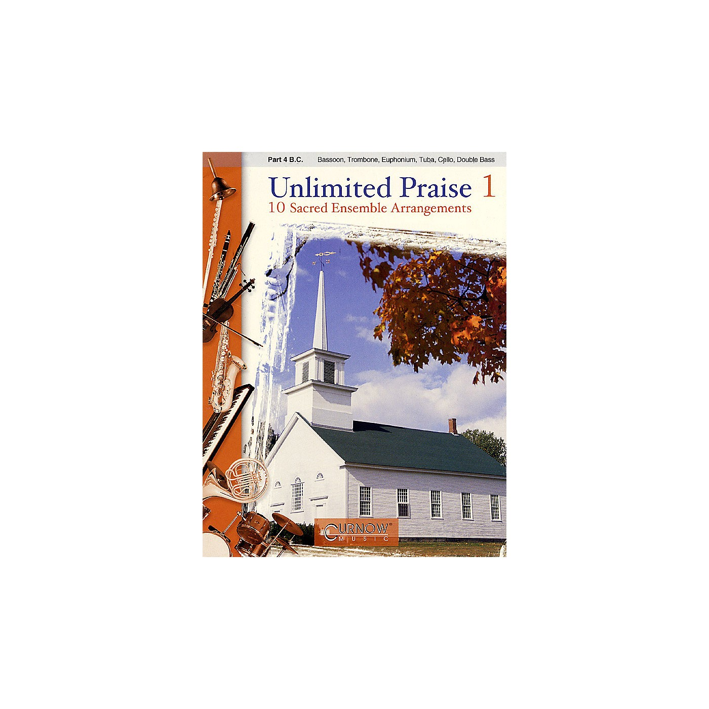 Curnow Music Unlimited Praise (Part 4 - Bass Clef) Concert Band Level 2-4 thumbnail