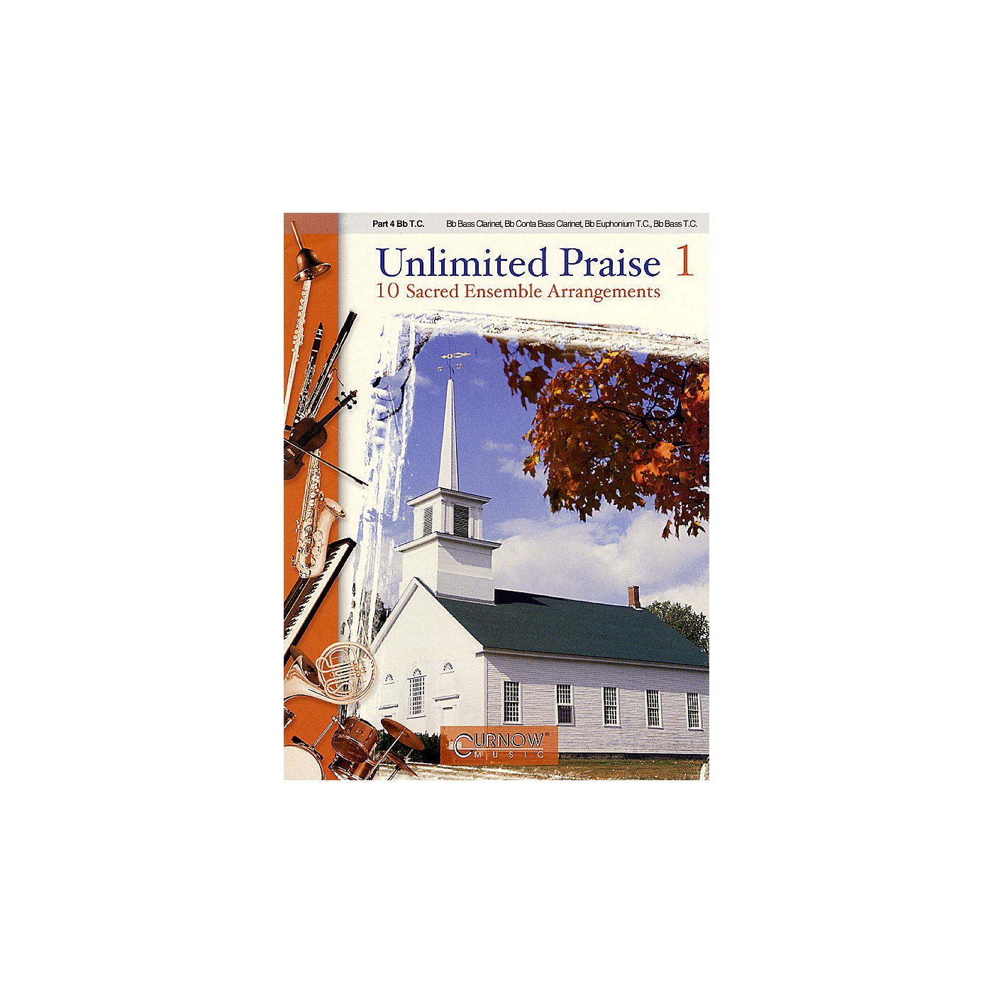 Curnow Music Unlimited Praise (Part 4 in Bb (Treble Clef)) Concert Band Level 2-4 thumbnail