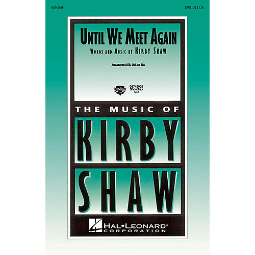 Hal Leonard Until We Meet Again SATB composed by Kirby Shaw thumbnail