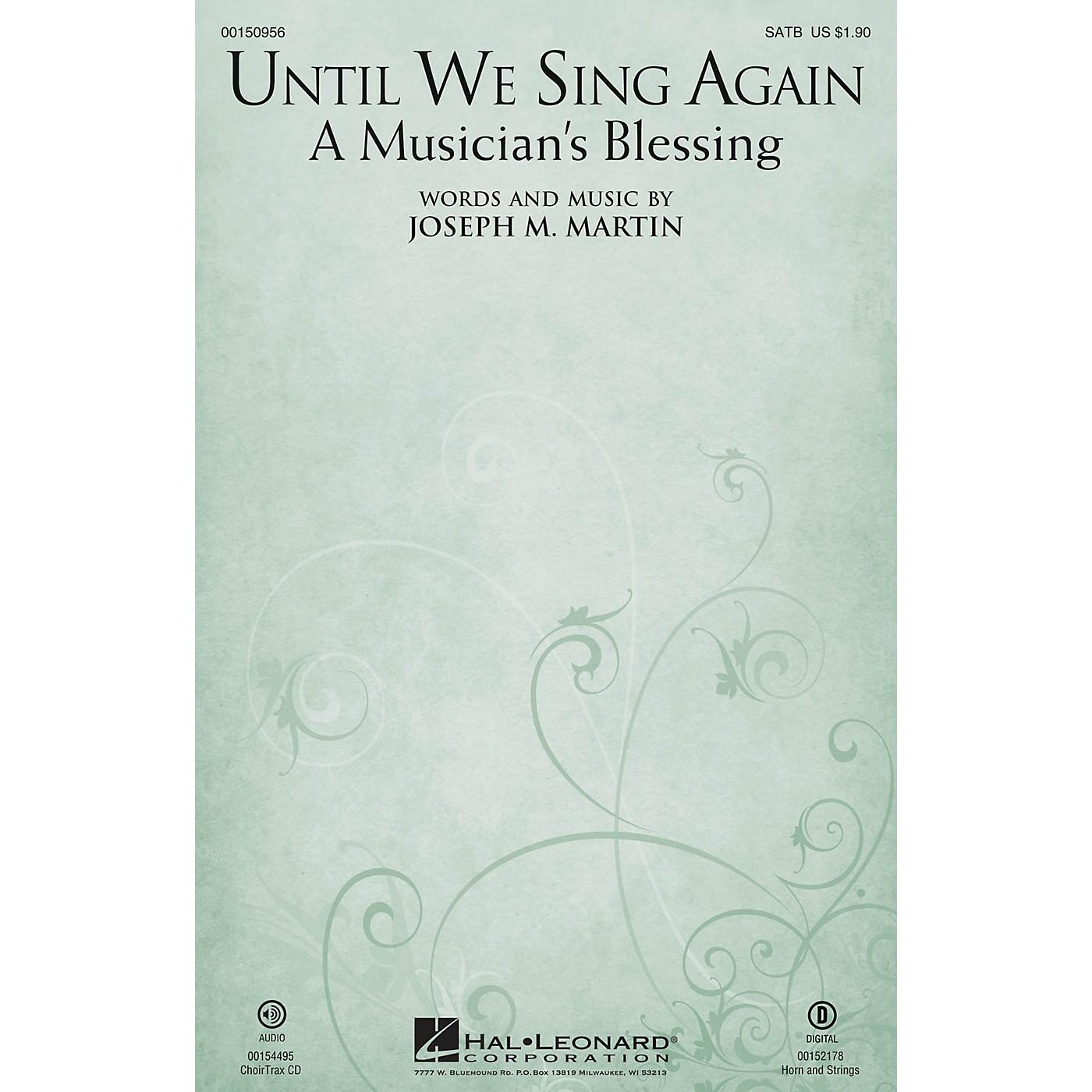 Hal Leonard Until We Sing Again (A Musician's Blessing) CHOIRTRAX CD Composed by Joseph M. Martin thumbnail
