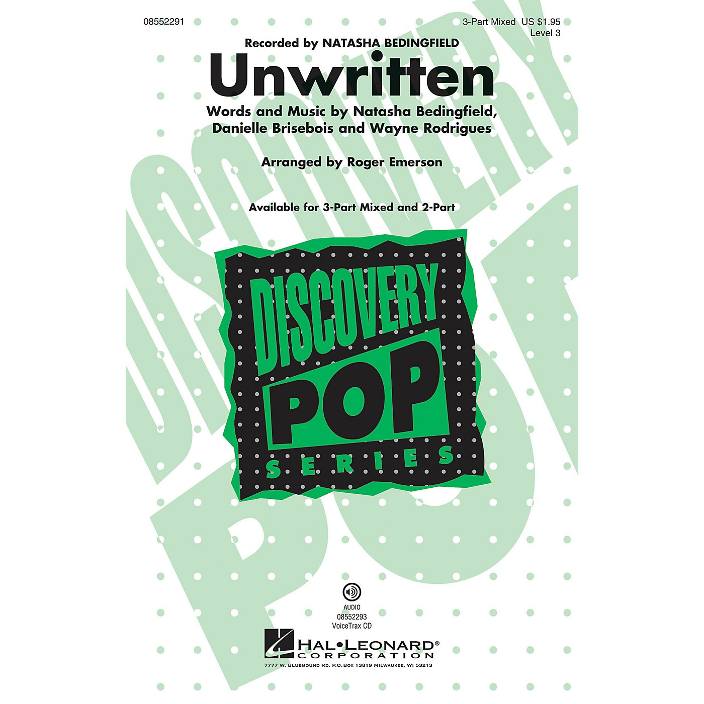 Hal Leonard Unwritten (Discovery Level 3 2-Part) 2-Part by Natasha Bedingfield Arranged by Roger Emerson thumbnail