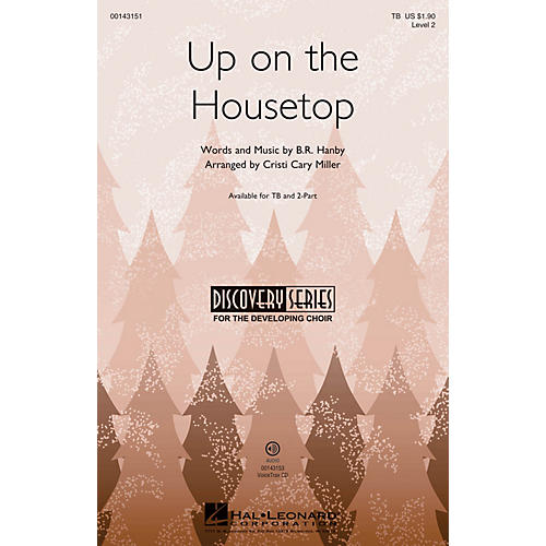 Hal Leonard Up on the Housetop (Discovery Level 2) VoiceTrax CD Arranged by Cristi Cary Miller thumbnail