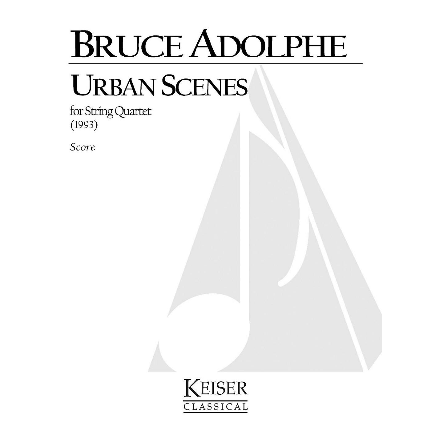 Lauren Keiser Music Publishing Urban Scenes (for String Quartet) LKM Music Series Composed by Bruce Adolphe thumbnail