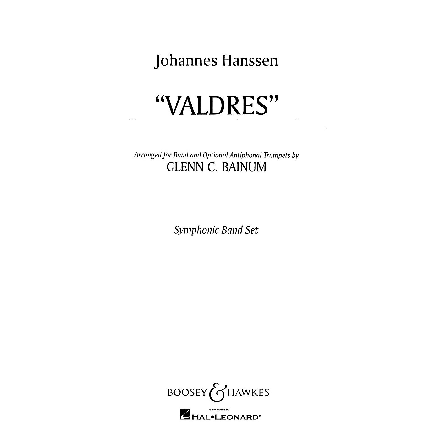 Boosey and Hawkes Valdres (Norwegian March) Concert Band Composed by Johannes Hanssen Arranged by Glenn Cliffe Bainum thumbnail