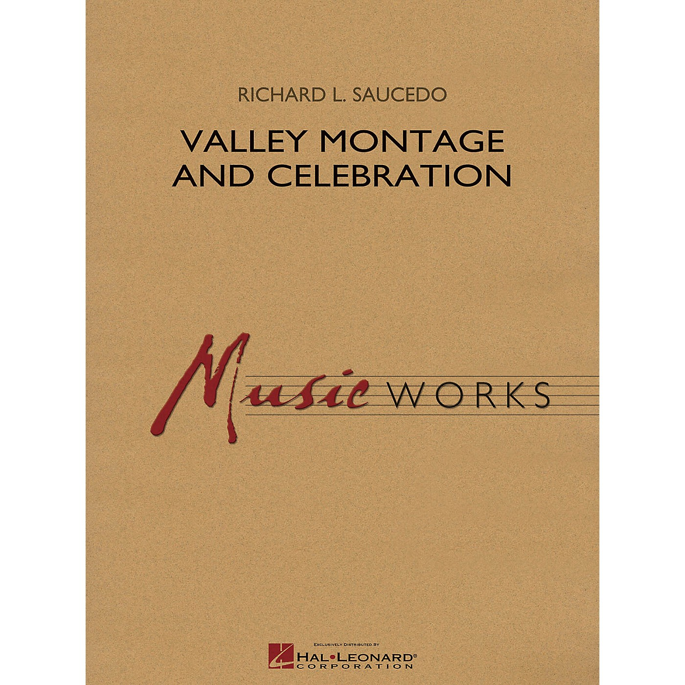 Hal Leonard Valley Montage and Celebration Concert Band Level 5 Composed by Richard L. Saucedo thumbnail