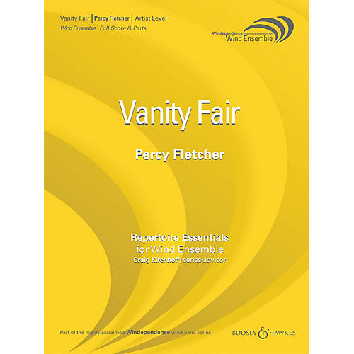 Boosey and Hawkes Vanity Fair (Score Only) Concert Band Level 5 Composed by Percy Fletcher Arranged by Brant Karrick thumbnail