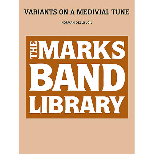 Edward B. Marks Music Company Variants on a Medieval Tune (Score) Concert Band Level 3-5 Composed by Norman Dello Joio thumbnail