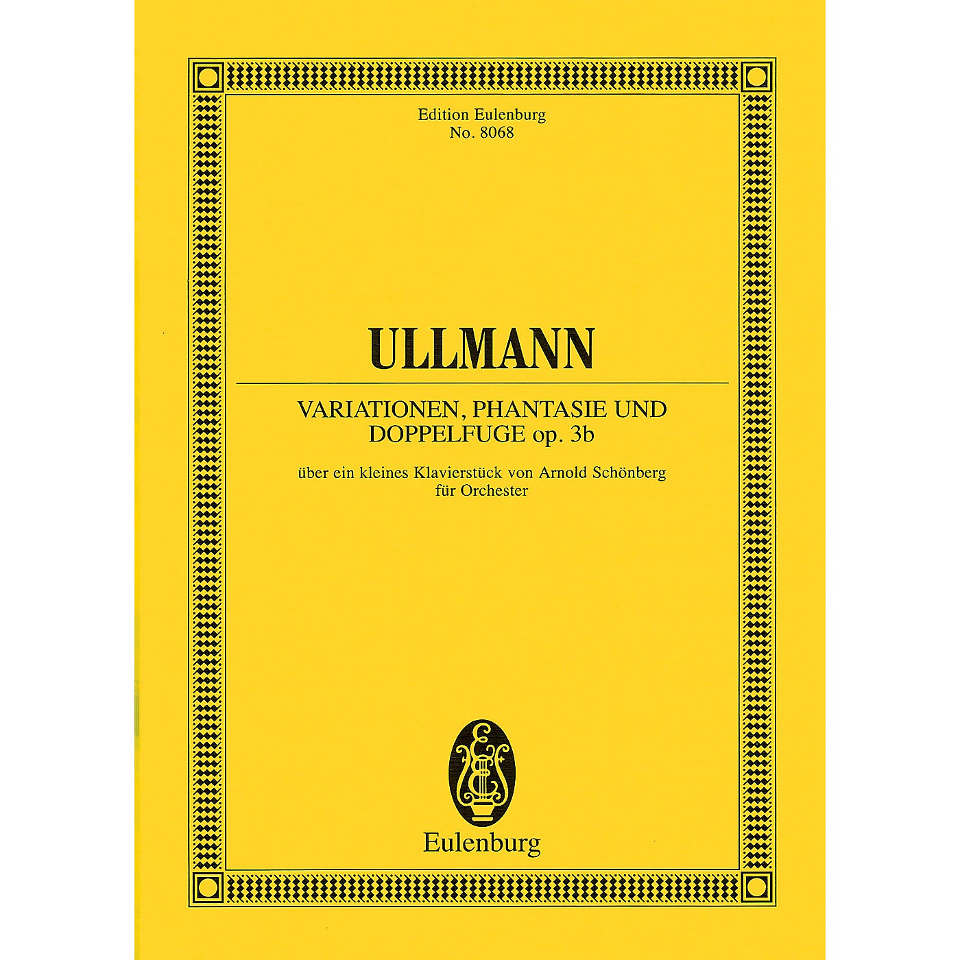 Eulenburg Variations, Fantasy and Double Fugue Study Score Series Composed by Viktor Ullmann thumbnail