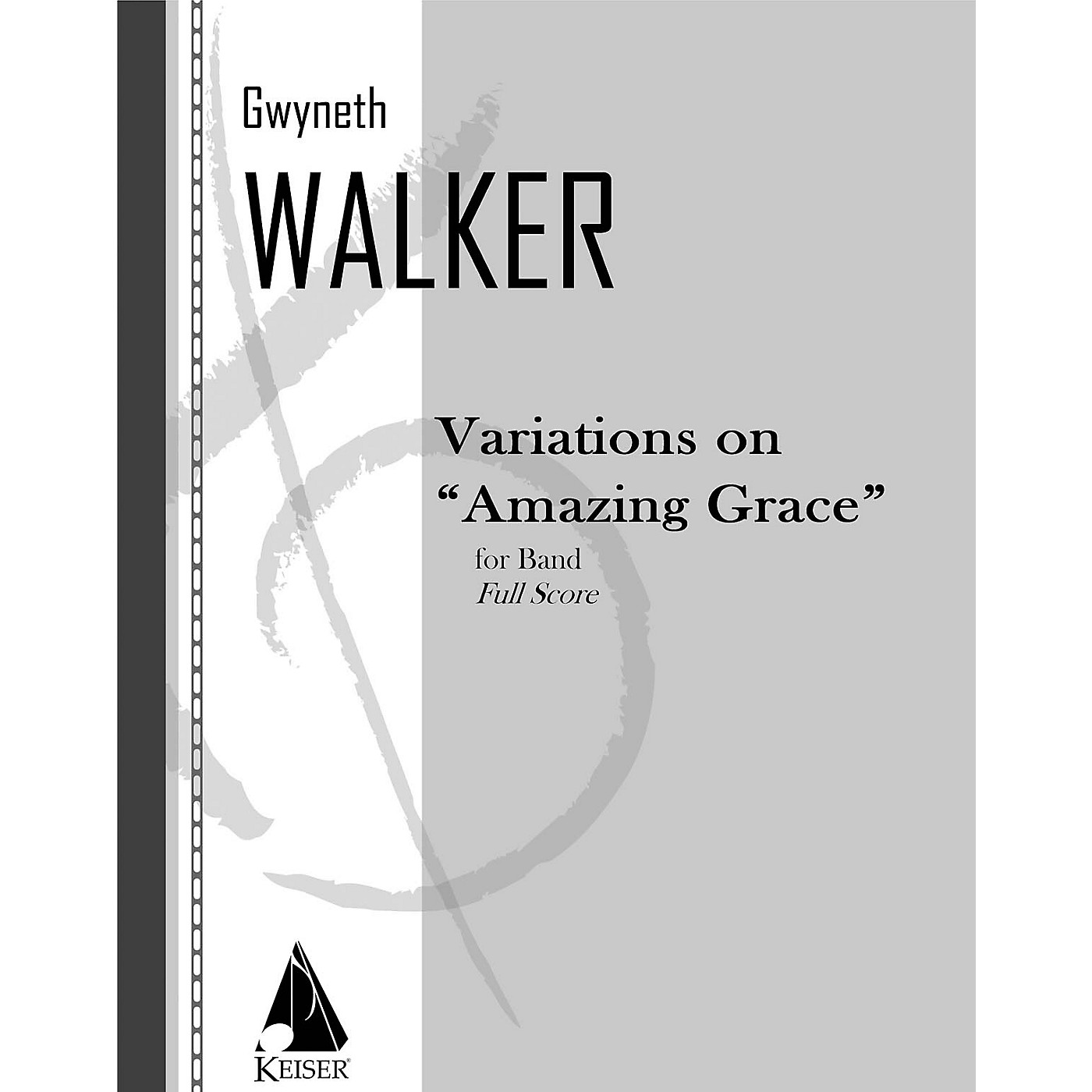 Lauren Keiser Music Publishing Variations on Amazing Grace (for Band) Concert Band Composed by Gwyneth Walker thumbnail
