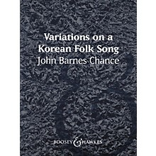 Boosey and Hawkes Variations on a Korean Folk Song (Score and Parts) Concert Band Composed by John Barnes Chance
