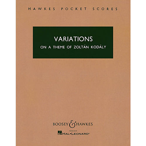 Boosey and Hawkes Variations on a Theme of Zoltán Kodály Boosey & Hawkes Scores/Books Series Composed by Antal Doráti thumbnail