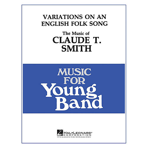 Hal Leonard Variations on an English Folk Song - Young Concert Band Level 3 composed by Claude T. Smith thumbnail