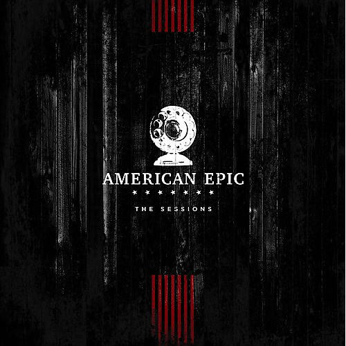 Alliance Various - American Epic: The Sessions (original Soundtrack) thumbnail