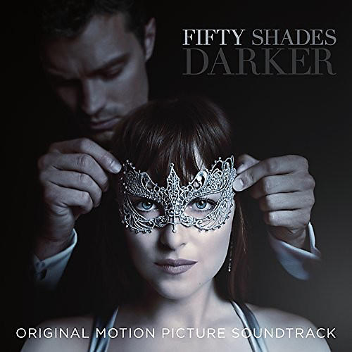 Alliance Various - Fifty Shades Darker (Original Motion Picture Soundtrack) thumbnail