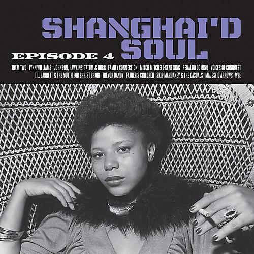 Alliance Various - Shanghai'd Soul: Episode 4 thumbnail
