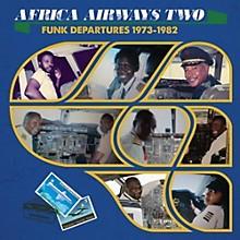 Various Artists - Africa Airways 2 (funk Departures 1973-82 / Var