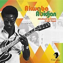 Various Artists - Akwaba Abidjan: Afrofunk In 1970's Ivory / Various
