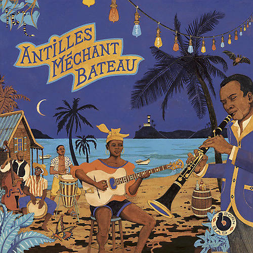 Alliance Various Artists - Antilles Mechant Bateau thumbnail