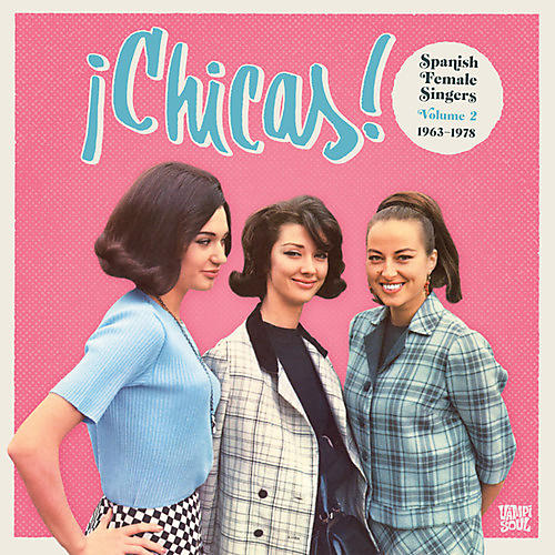 Alliance Various Artists - Chicas 2: Spanish Female Singers 1963-1978 thumbnail