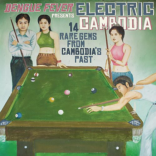 Alliance Various Artists - Dengue Fever Presents: Electric Cambodia thumbnail