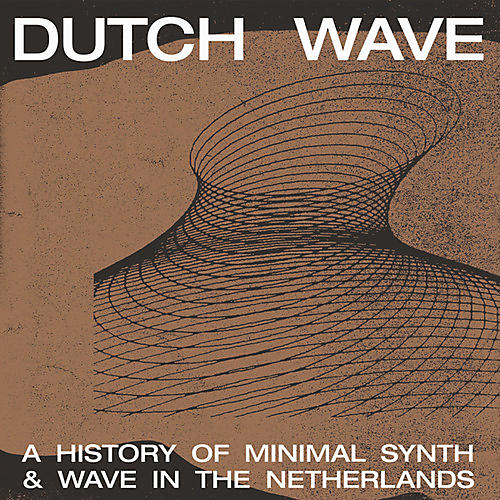 Alliance Various Artists - Dutch Wave: A History Of Minimal Synth & Wave In The Netherlands thumbnail