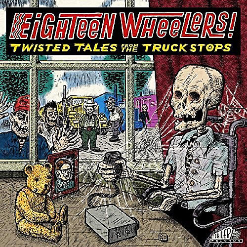Alliance Various Artists - Eighteen Wheelers - Twisted Tales From / Various thumbnail