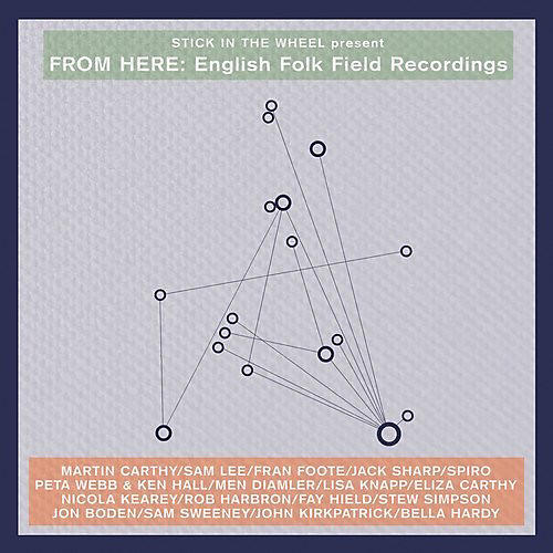 Alliance Various Artists - From Here: English Folk Field Recordings / Various thumbnail