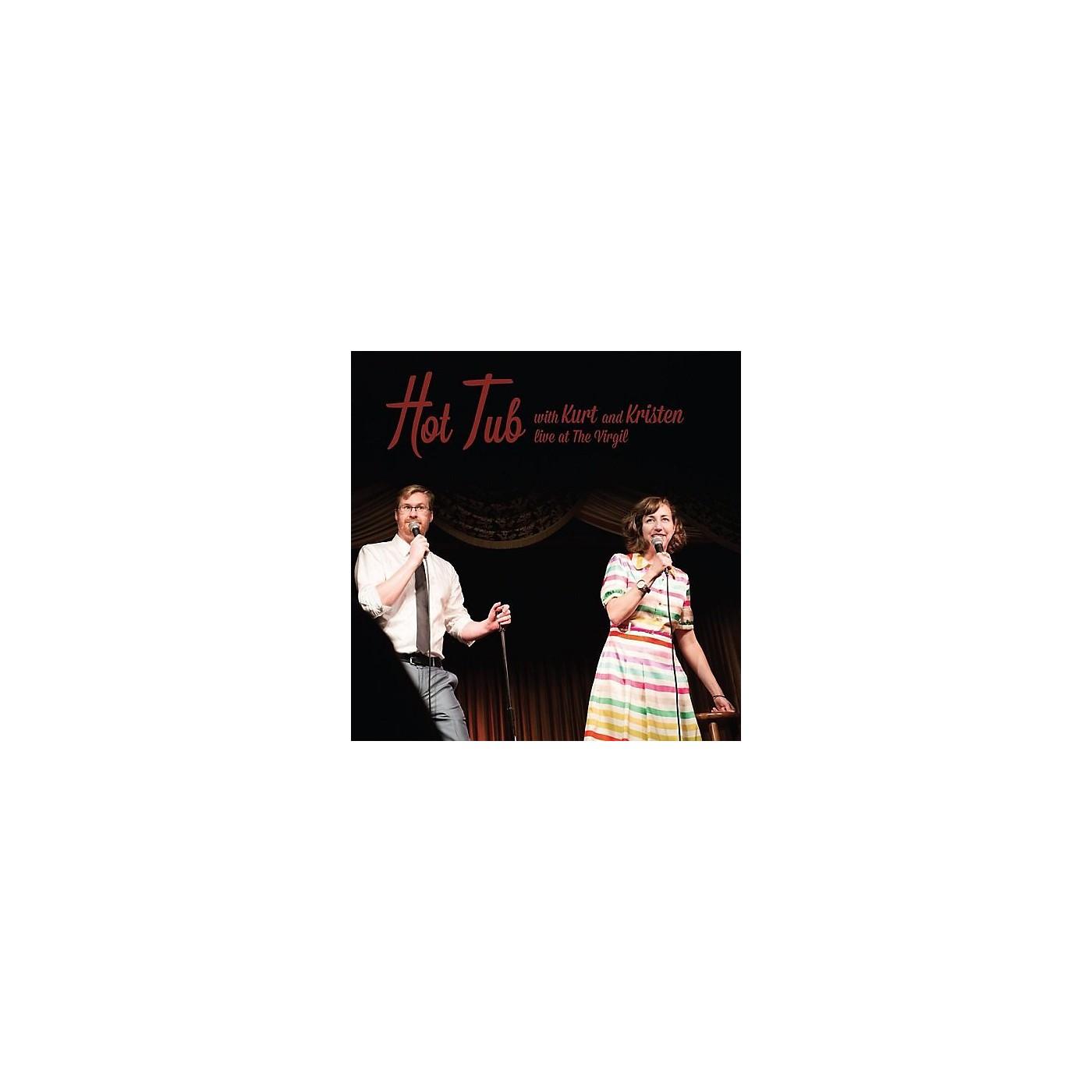 Alliance Various Artists - Hot Tub With Kurt & Kristen thumbnail