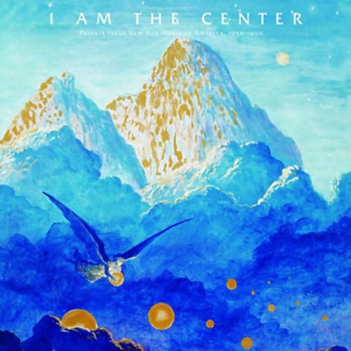 Alliance Various Artists - I Am The Center: Private Issue New Age Music In America 1950-1990 thumbnail