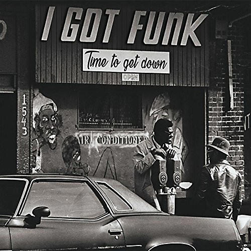 Alliance Various Artists - I Got Funk: Time To Get Down / Various thumbnail