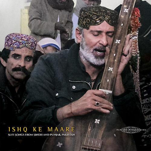 Alliance Various Artists - Ishq Ke Maare: Sufi Songs From Sindh / Various thumbnail