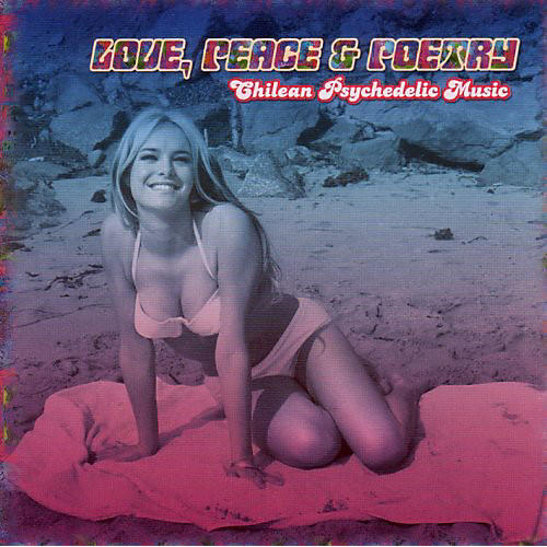 Alliance Various Artists - Love, Peace and Poetry: Chilean Psychedelic Music thumbnail
