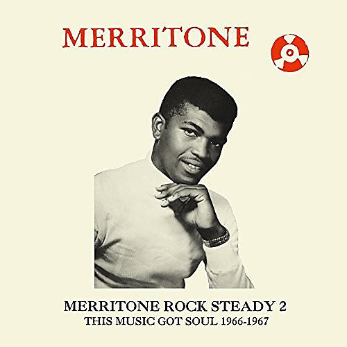 Alliance Various Artists - Merritone Rock Steady 2: This Music Got Soul 1966-1967 thumbnail