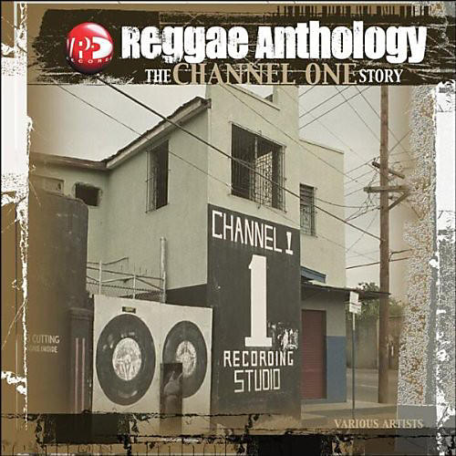 Alliance Various Artists - Reggae Anthology: Channel One thumbnail