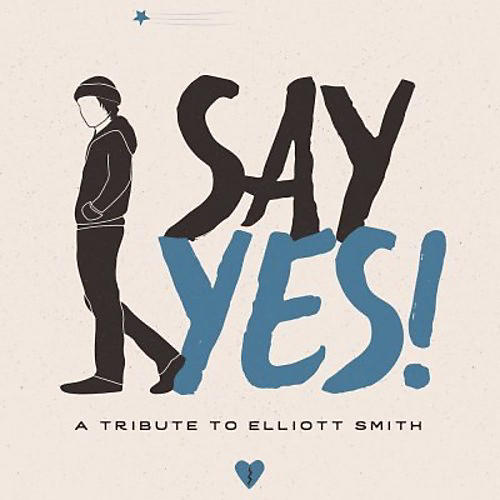 Alliance Various Artists - Say Yes!: A Tribute To Elliott Smith / Various thumbnail