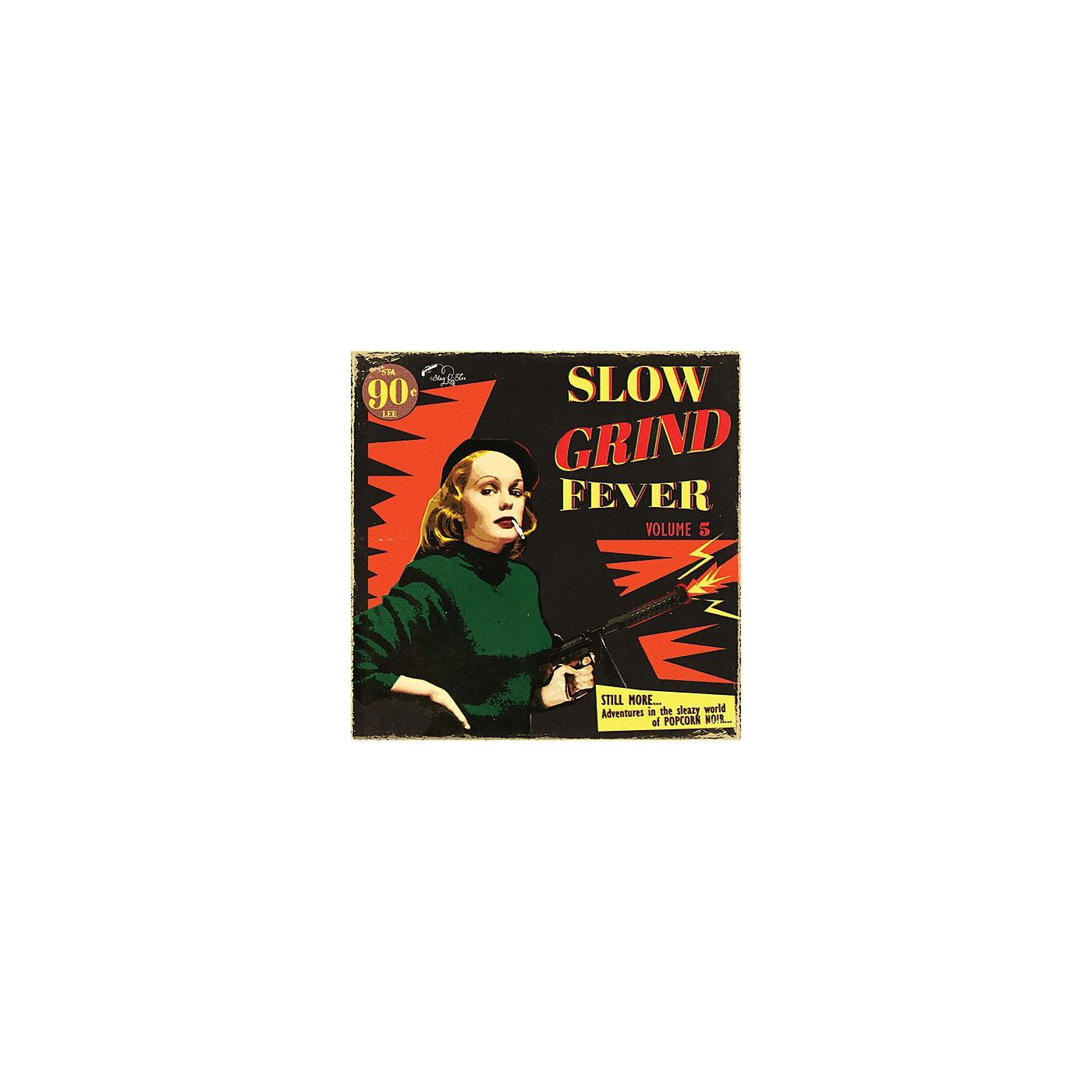Alliance Various Artists - Slow Grind Fever Volume 5 thumbnail