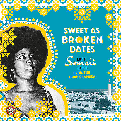 Alliance Various Artists - Sweet As Broken Dates: Lost Somali Tapes from the Horn of Africa thumbnail