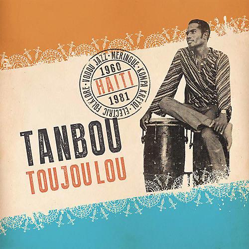 Alliance Various Artists - Tanbou Toujou Lou: Haiti 1960-1981 thumbnail