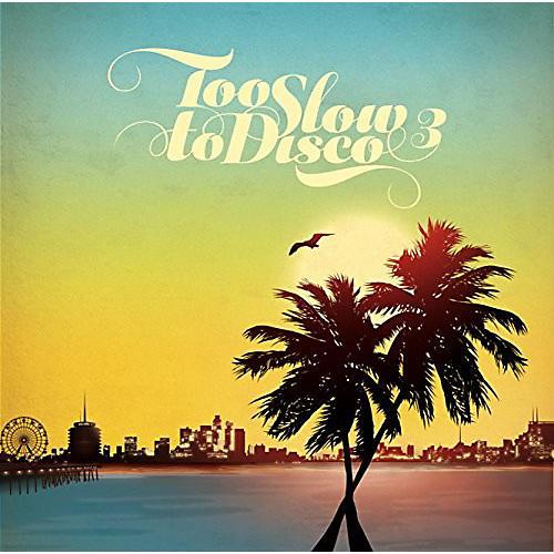 Alliance Various Artists - Too Slow To Disco 3 / Various thumbnail
