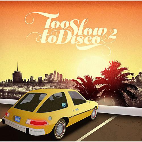 Alliance Various Artists - Too Slow to Disco 2 thumbnail