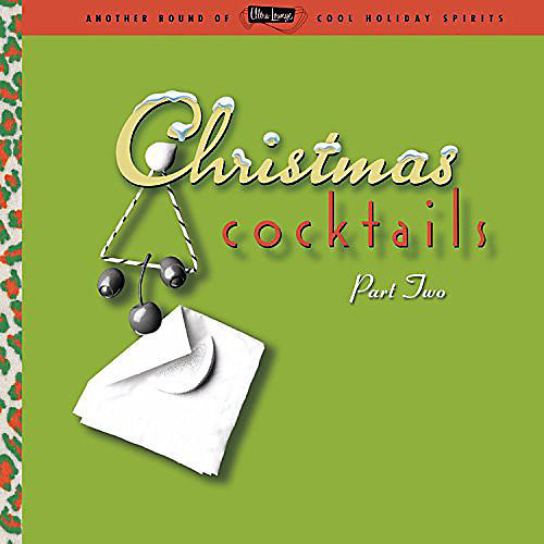 Alliance Various Artists - Ultra Lounge: Christmas Cocktails 2 / Various thumbnail