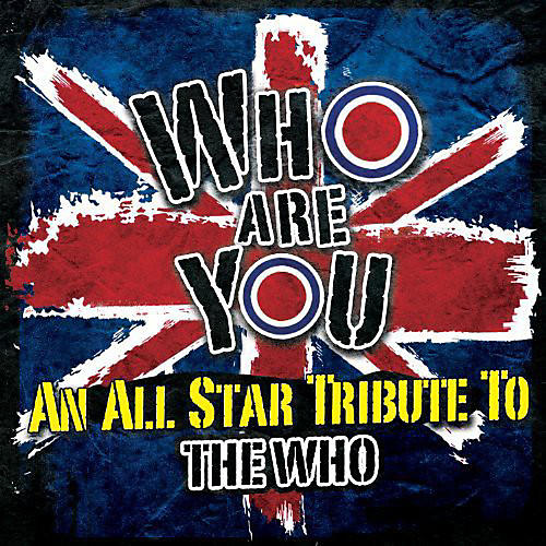 Alliance Various Artists - Who Are You: An All-Star Tribute To The Who thumbnail