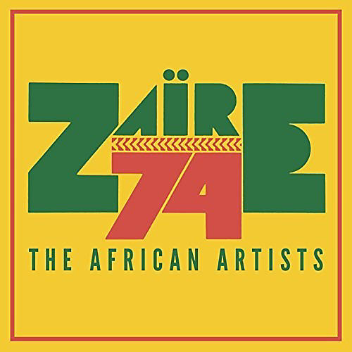 Alliance Various Artists - Zaire 74 (Various Artists) thumbnail