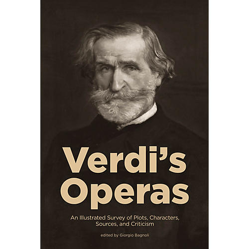 Amadeus Press Verdi's Operas Amadeus Series Softcover Written by Giorgio Bagnoli thumbnail