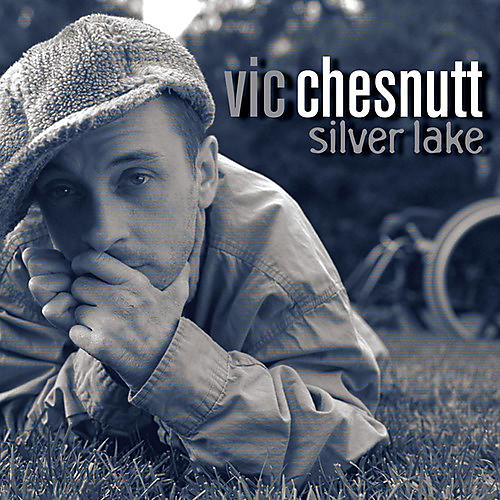 Alliance Vic Chesnutt - Silver Lake thumbnail